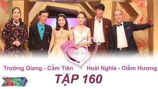truong giang - cam tien  hoai nghia - diem huong  vo chong son - tap 160  04092016
