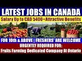 ENTRY JOBS IN CANADA: For Fruits Farming Dedicated Company At Ontario || No Experience Are Welcome.