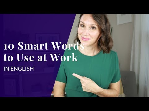 10-words-you-need-right-now-to-sound-smart-at-work-in-english
