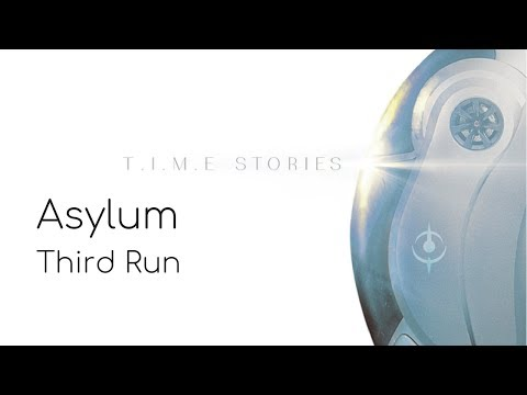 T.I.M.E. Stories: Asylum: Third Run