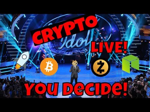 Crypto Idol Live! You Pick My Next Video!