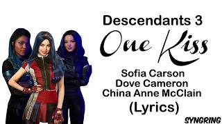 Descendants 3- One Kiss (Lyrics)