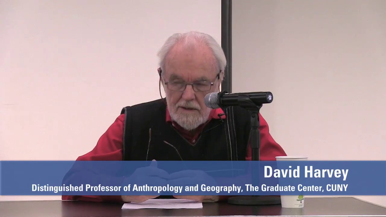 an appreciation of david harvey Pe 101 final - theorists and topics study guide by ross_coneybeer includes 24 questions covering vocabulary, terms and more  david harvey political project .