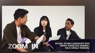 Gambar cover Afgan, Isyana Sarasvati dan Rendy Pandugo Kembali Rilis Single Terbaru   ZOOM IN
