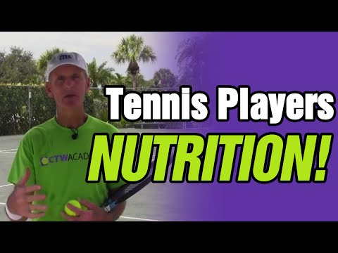 Nutrition For Tennis Players And All Athlete