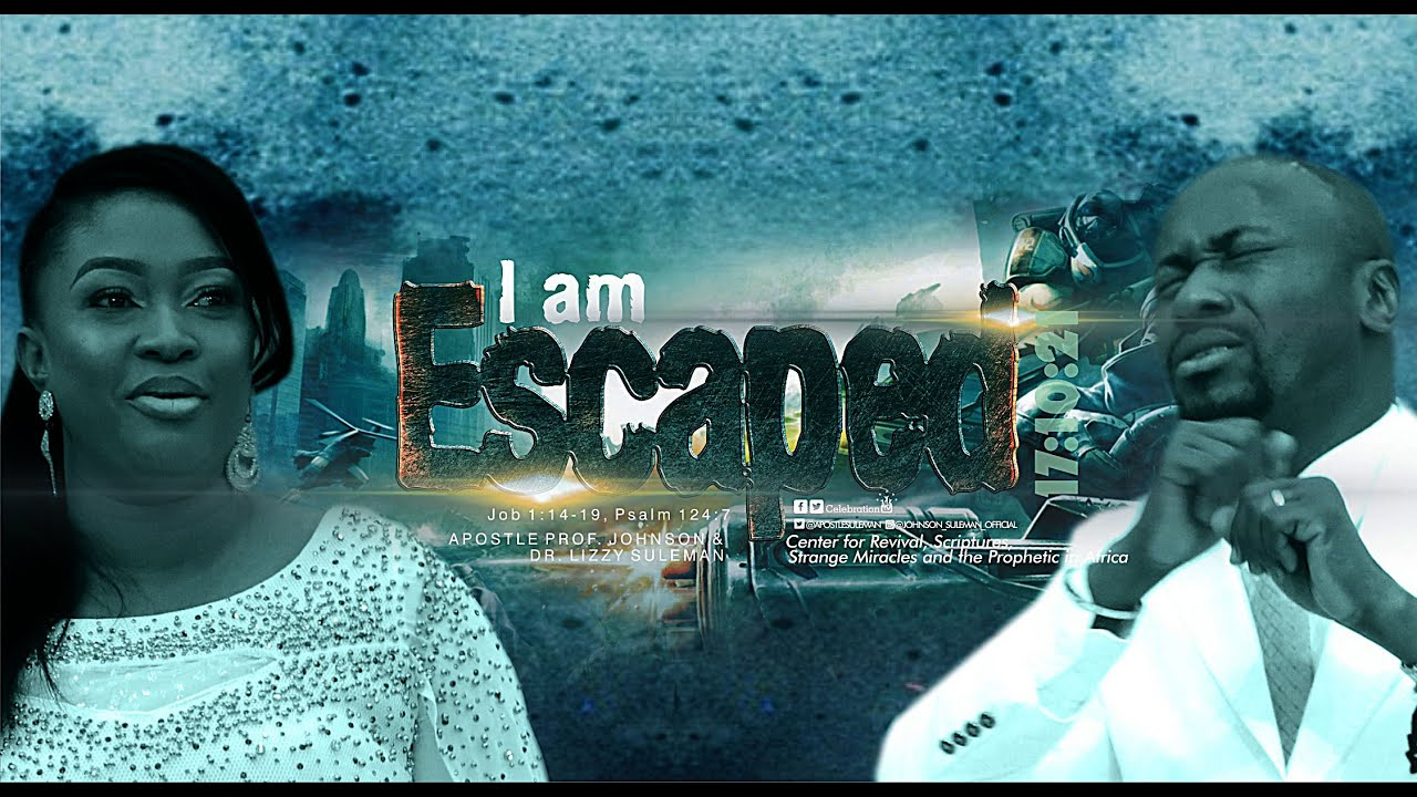 Download I AM ESCAPED! By Apostle Johnson Suleman (Sunday Service - 17th Oct. 2021)