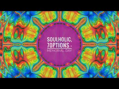 Soulholic, 7Options - Memorial Day