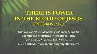 Palm Sunday | A Lighthouse Moment - Sunday Worship | April 5, 2020