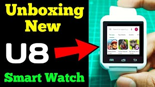 U8 Smart Watch Unboxing and Overview smart watch v8 smart watch