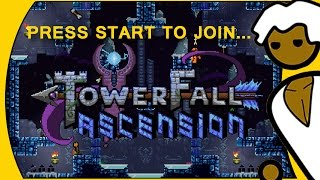 Towerfall Ascension...  Press Start To Join