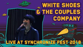 White Shoes & The Couples Company LIVE @ Synchronize Fest 2018