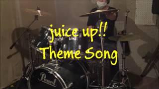 juice up!! テーマ曲 - WANIMA ご視聴ありがとうございます。 ドラムに...
