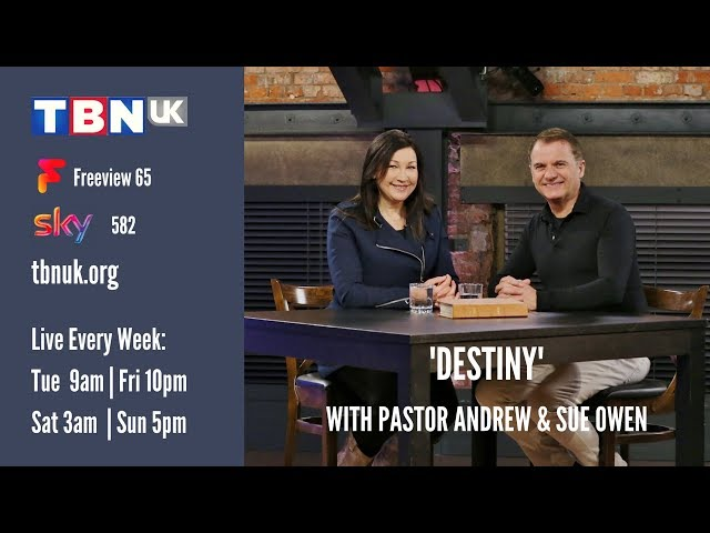 Destiny on TBN UK with Andrew & Sue Owen