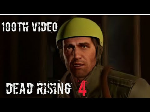 Dead Rising 4 Gameplay | Special Frank Edition | 100th Video On The Channel!!!! |