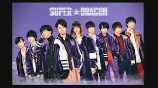 SUPER★DRAGON - Bring Back