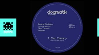 [Dogmatik 1205] Peace Division - Club Therapy (Remastered)