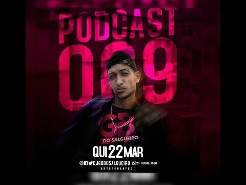 PODCAST 009 DJ GB DO SALGUEIRO ((LANÇAMENTO 2018))