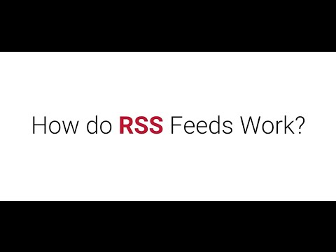 How do RSS feeds work