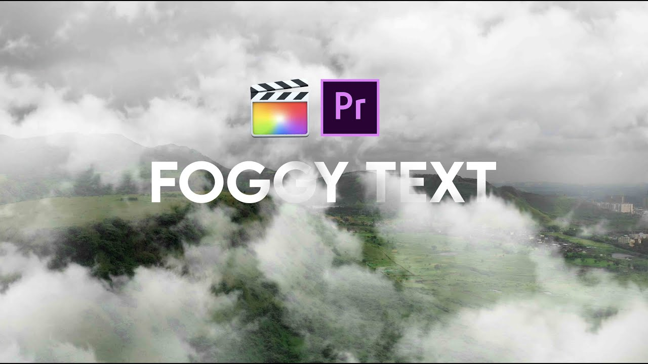 Foggy Text Effect | How To Apply Fogg Effect on Text | Premier Pro Tutorial | Fcp