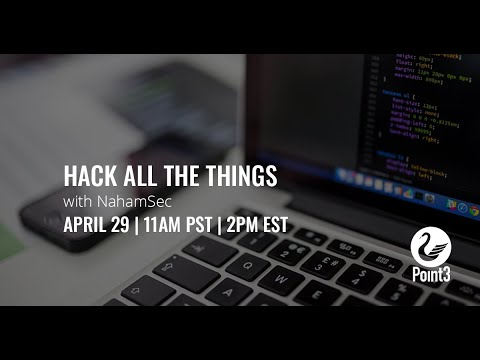 Hack All The Things With NahamSec