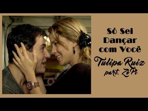 Só Sei Dançar com Você Tulipa Ruiz part. Zé Pi Tema de Inácio e Rosário Cheias de Charme (Lege...