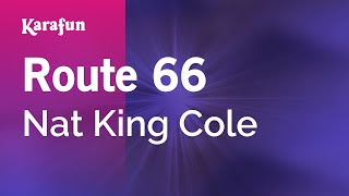 Karaoke Route 66 - Nat King Cole *
