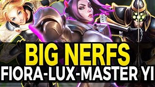 BIG NERFS TO FIORA, LUX, MASTER YI - League of Legends