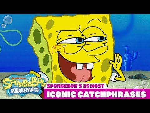 Top 35 Most Iconic SpongeBob Catchphrases!   #TBT
