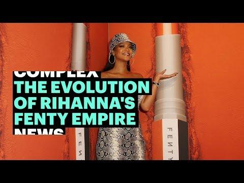 The Evolution of Rihanna's Fenty Empire