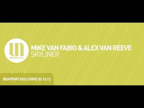 Mike van Fabio & Alex van ReeVe - Skyliner (Preview)