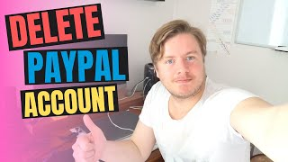 How To Delete Paypal Account Permanently 2020