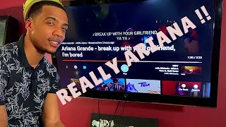 Ariana Grande - break up with your girlfriend I'm bored (Reaction)