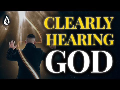 3 Keys to Clearly Hearing God