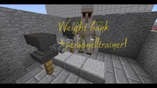 MINECRAFT Tutorial-Weight bank + personell trainer