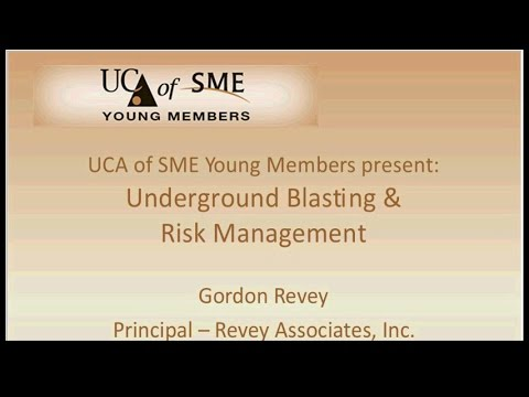 UCA Young Members Webinar Underground Blasting Technology and Risk Management