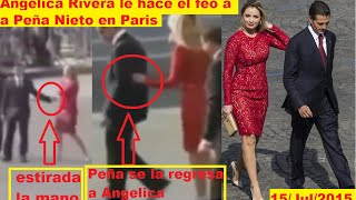 Nuevamente Angelica Rivera le hace groseria a Peña Nieto en Paris, Francia 15 Julio 2015