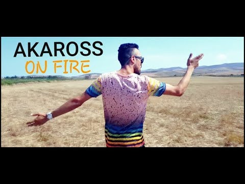 AKAROSS  - ON FIRE  | اون فاير  (Official Music Video)