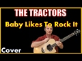 Download Baby Likes To Rock It Tractors Lyrics (Kirby Covers The Tractors Songs) MP3 song and Music Video