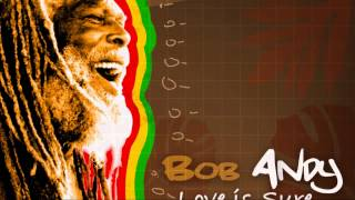 BOB ANDY - LOVE IS SURE (HEAVY BEAT RECORDS)