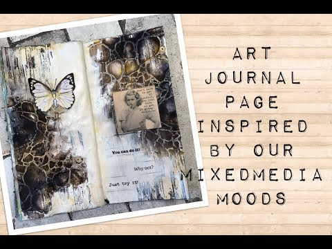 Art Journal Page Inspired By Our Mixed Media Moods Moodboard