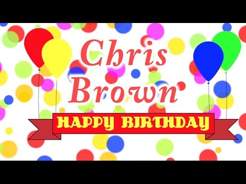 Happy Birthday Chris Brown Song