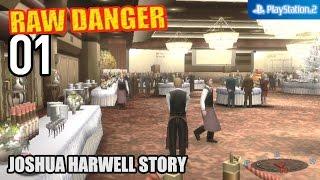 Raw Danger! 【PS2│PCSX2】 #01 │ Joshua Harwell