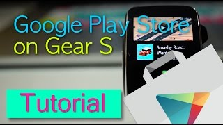 How to install Google Play Store on Gear S