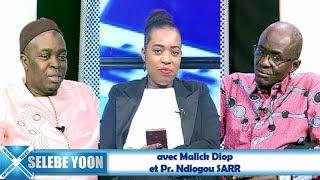 Selebe Yoon du 09 jan. 2019 avec Malick Diop et le Pr. Ndiogou SARR