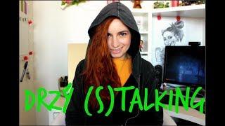 Drzý (S)talking: Neochvějná logika našich youtuberek