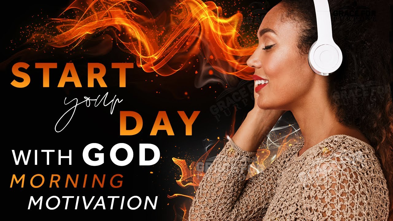 Listen To This Every Morning | The Best Way To Start Living Like A Child Of God