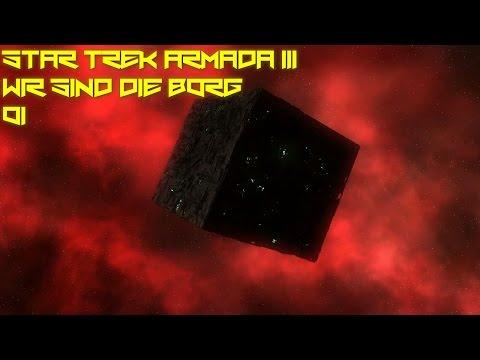 Let's Play Star Trek Armada III - Wir sind die Borg #001