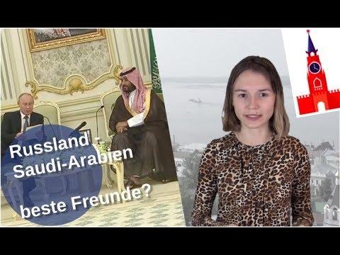 Russland - Saudi Arabien - beste Freunde?