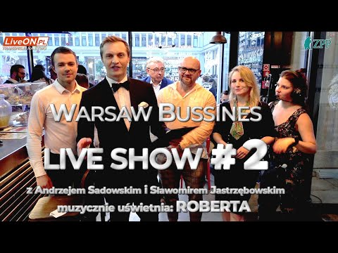 Warsaw Bussines Live Show #2 Repolonizacja mediów? Andrzej Sadowski, Sławomir Jastrzębowski.