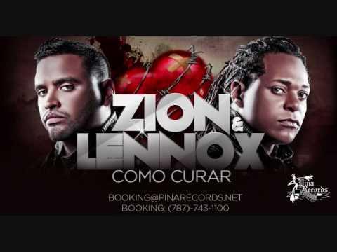 Como Curar (Official Preview) - Zion y Lennox (LOS VERDADEROS) [AGOSTO 2010]